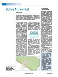 Das deutsche Arzneimittelgesetz (AMG) wurde novelliert. Der Artikel §10 AMG soll dazu beitragen, Arzneimittelfälschung zu verhindern.