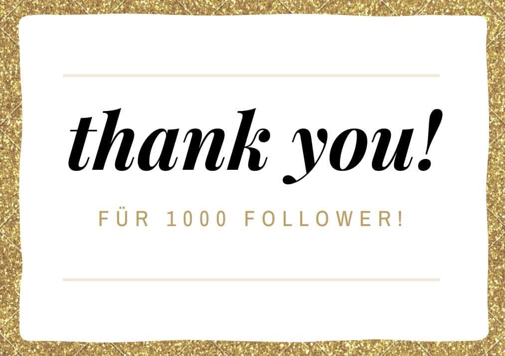 Danke für 1000 Follower
