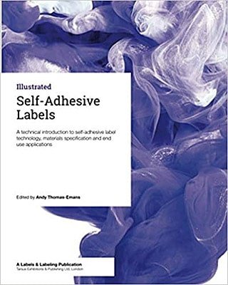 """Self-Adhesive Labels: A technical guide for label converters and brand owners"" ist die neueste Veröffentlichung in der Reihe der Label Academy (Quelle: Label Academy)"